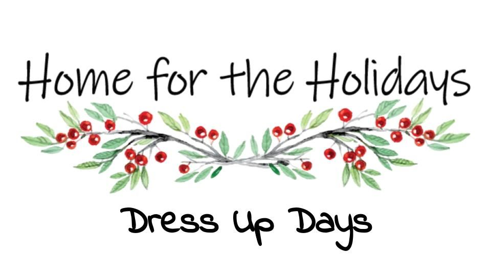 HO HO HOme For The Holidays Dress Up Week